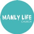 Manly Life Church